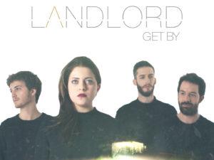 LANDLORD: In esclusiva su Vevo 'GET BY' il video dell'inedito estratto dall'EP 'Aside'